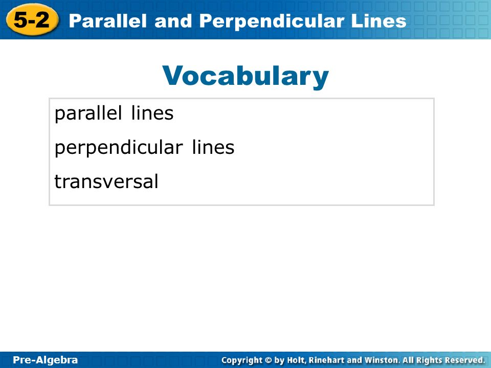 Vocabulary parallel lines perpendicular lines transversal