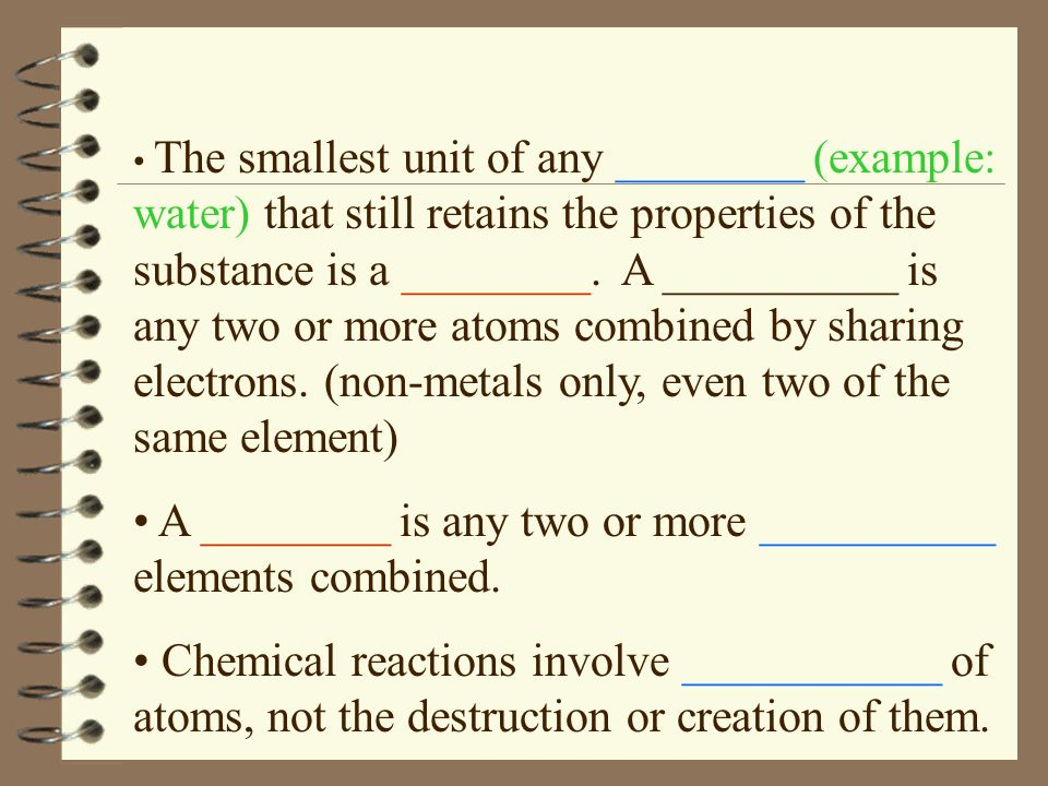 A ________ is any two or more __________ elements combined.