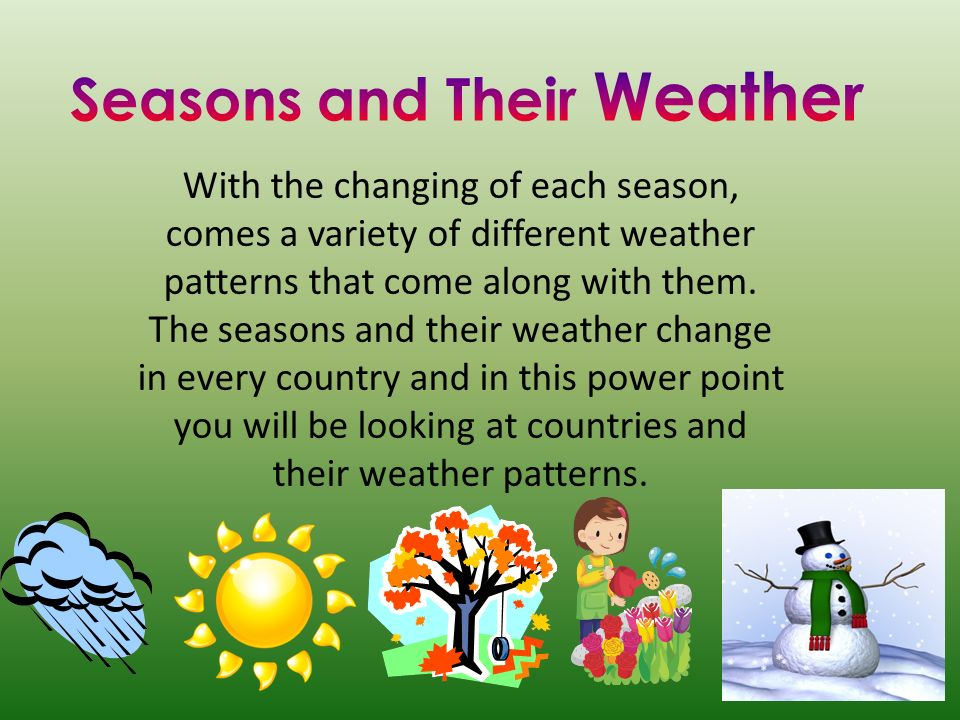 Seasons and Their Weather