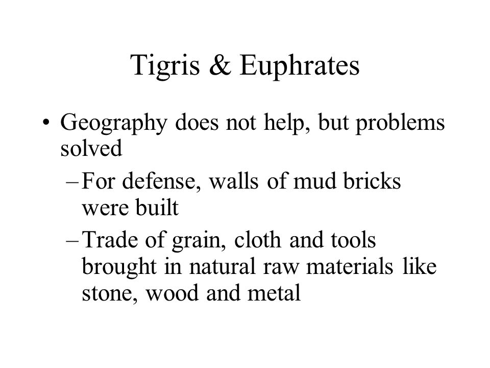Tigris & Euphrates Geography does not help, but problems solved