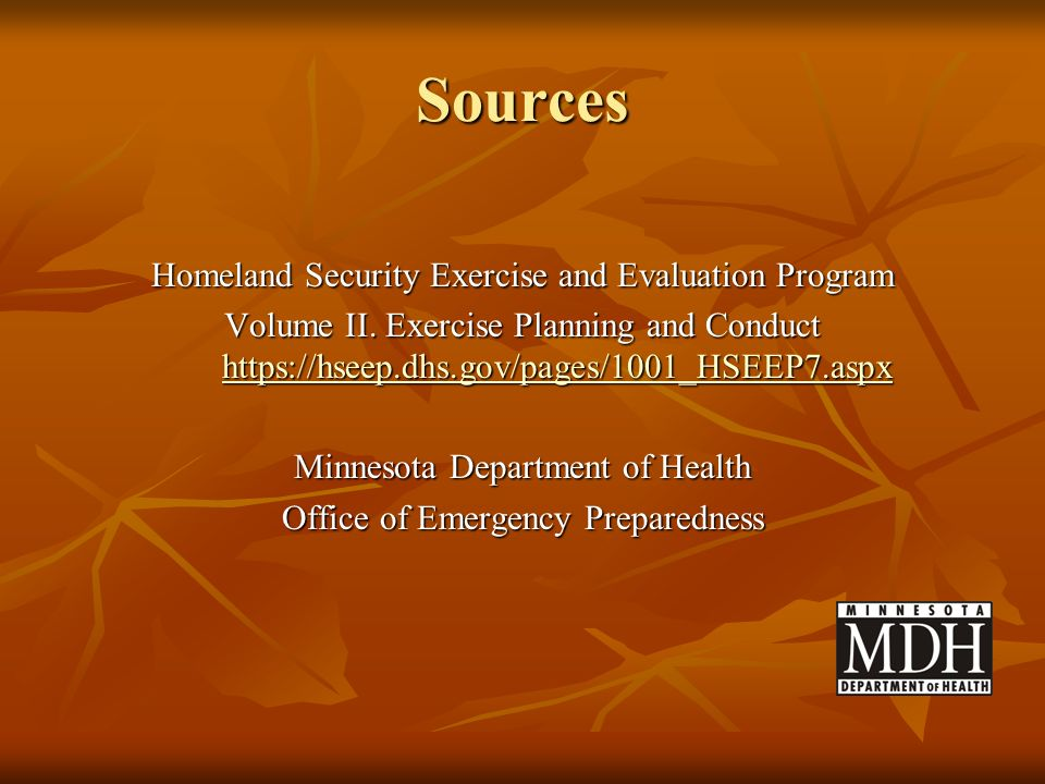 Sources Homeland Security Exercise and Evaluation Program