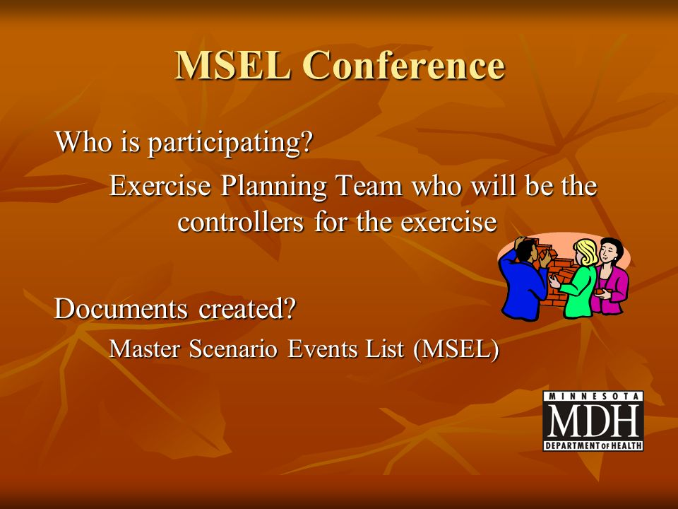 MSEL Conference Who is participating