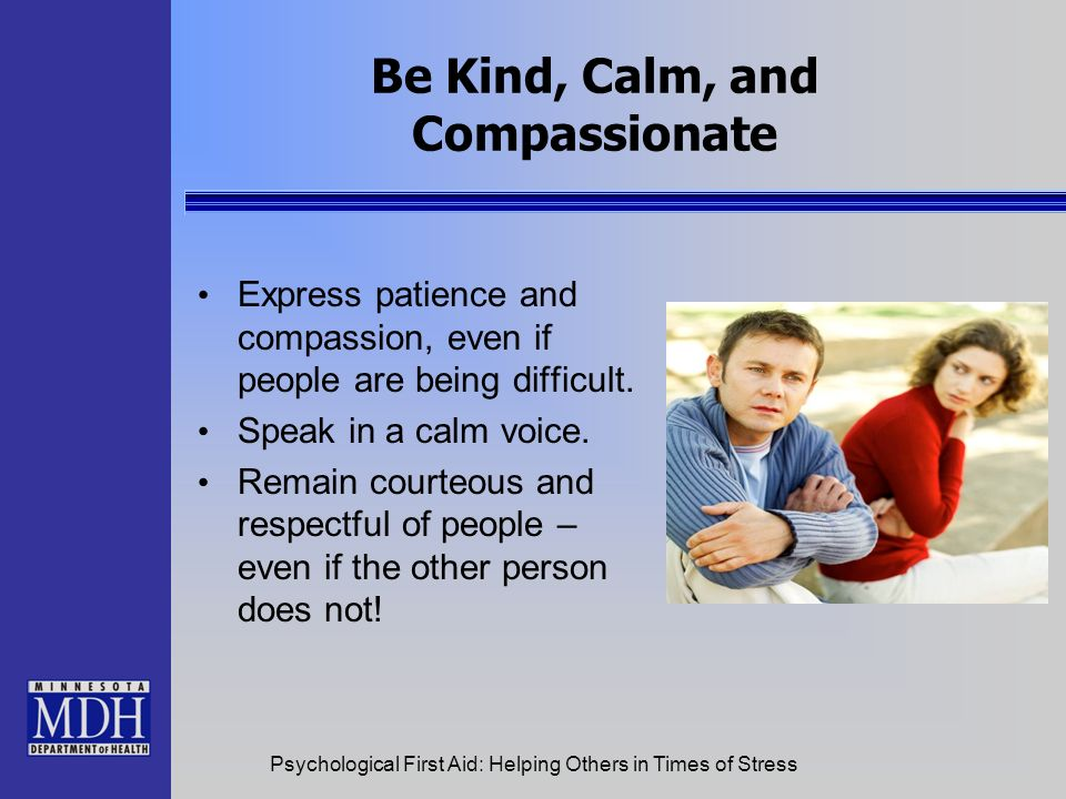 Be Kind, Calm, and Compassionate