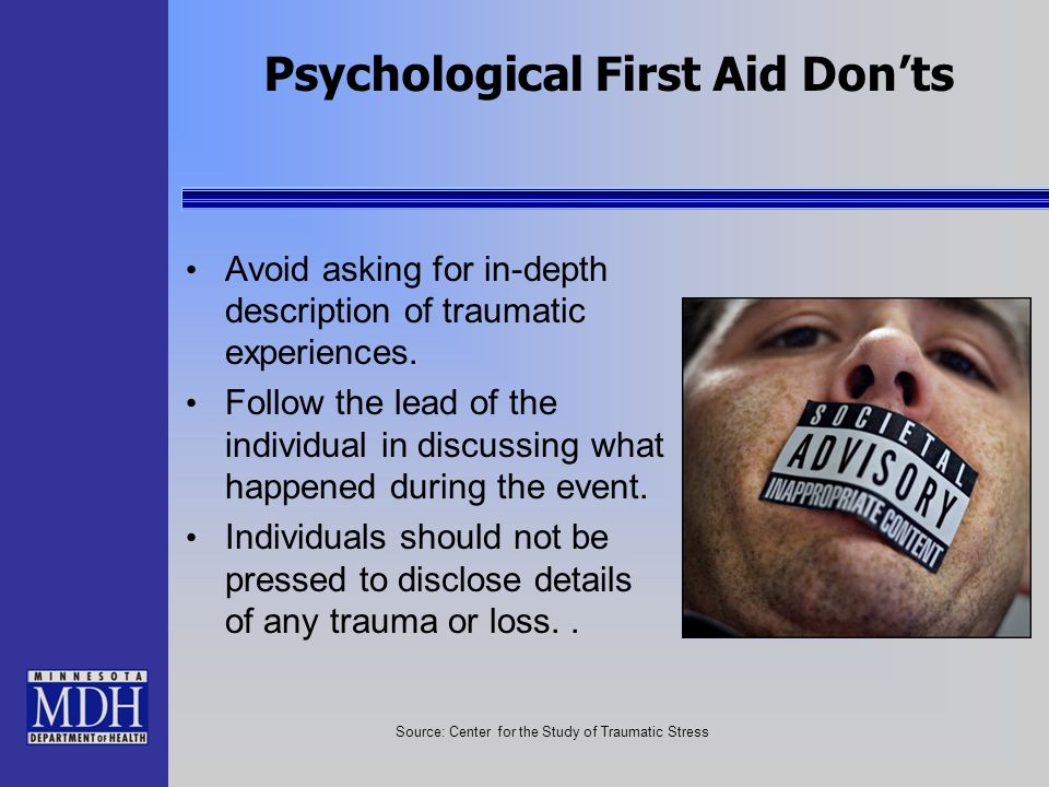 Psychological First Aid Don'ts