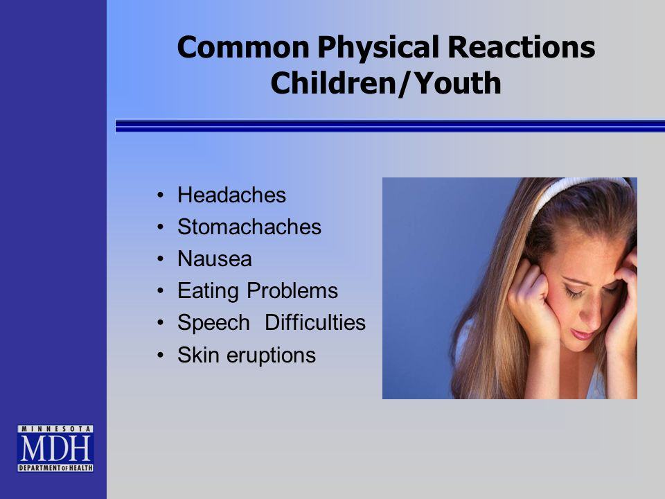 Common Physical Reactions Children/Youth