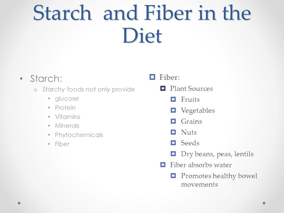 Starch and Fiber in the Diet