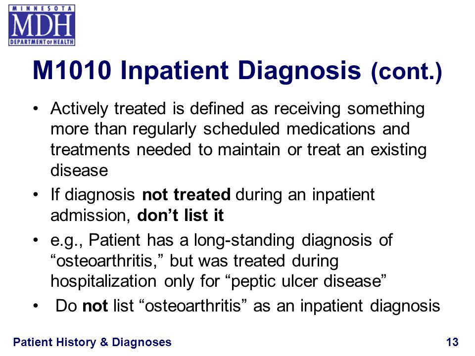 M1010 Inpatient Diagnosis (cont.)