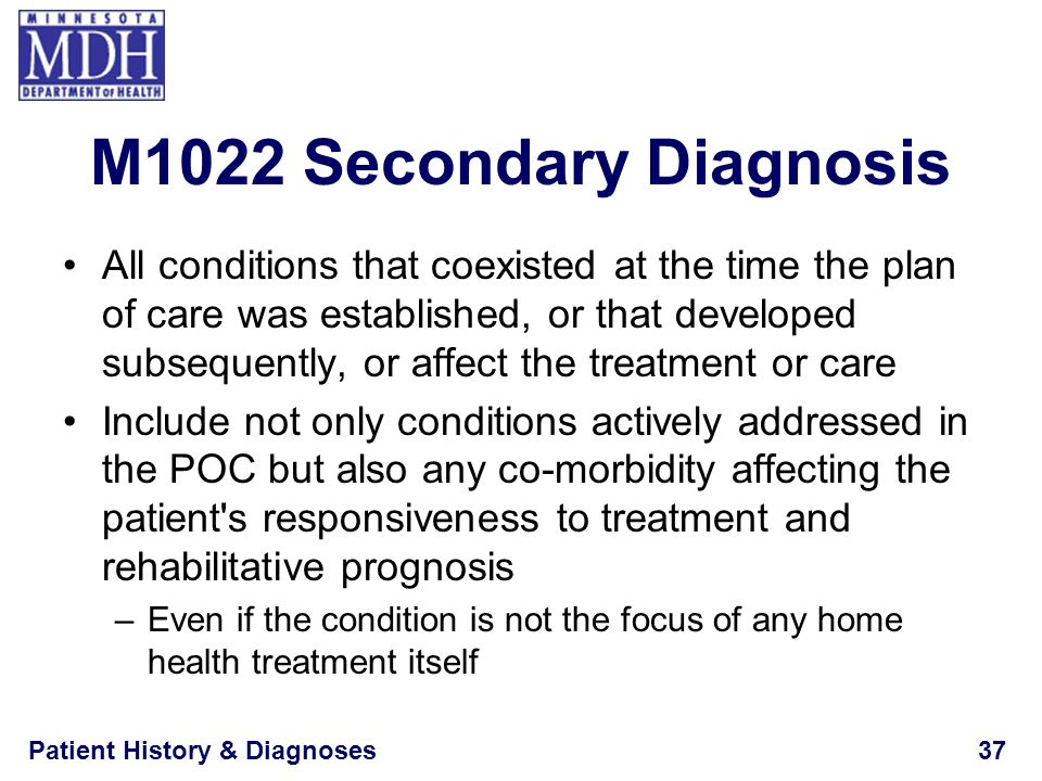 M1022 Secondary Diagnosis