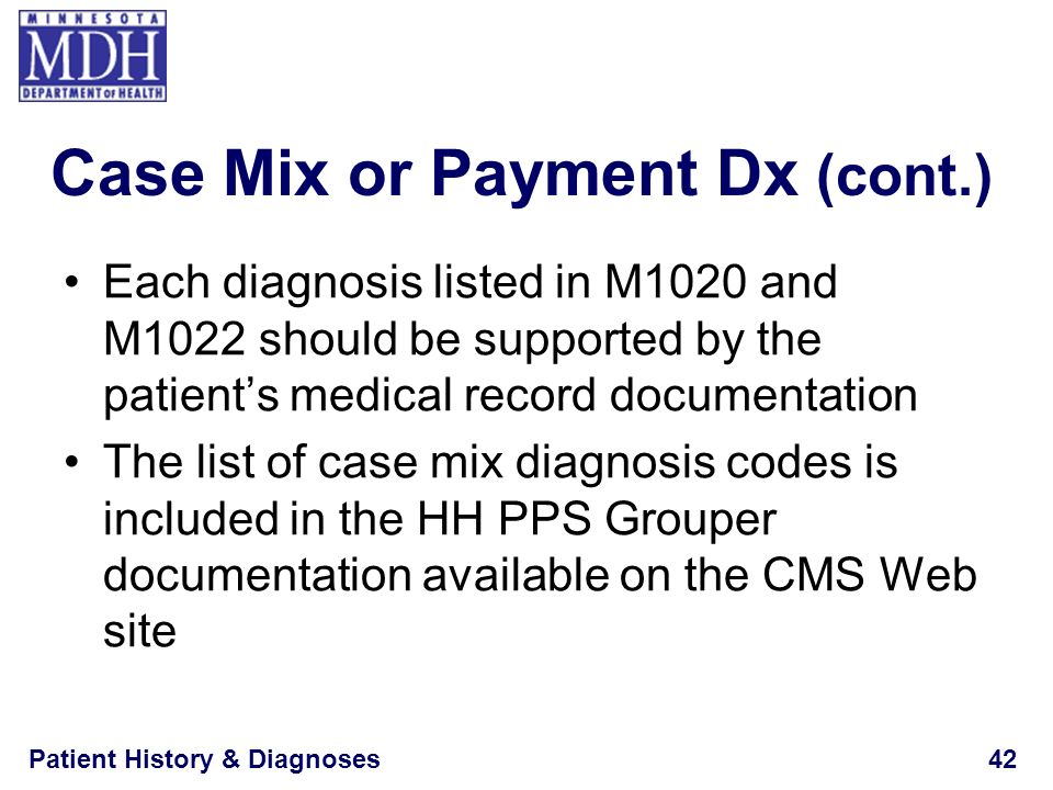 Case Mix or Payment Dx (cont.)