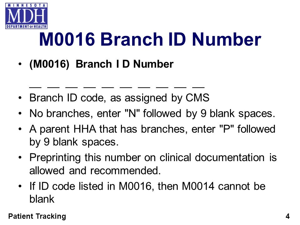 M0016 Branch ID Number (M0016) Branch I D Number
