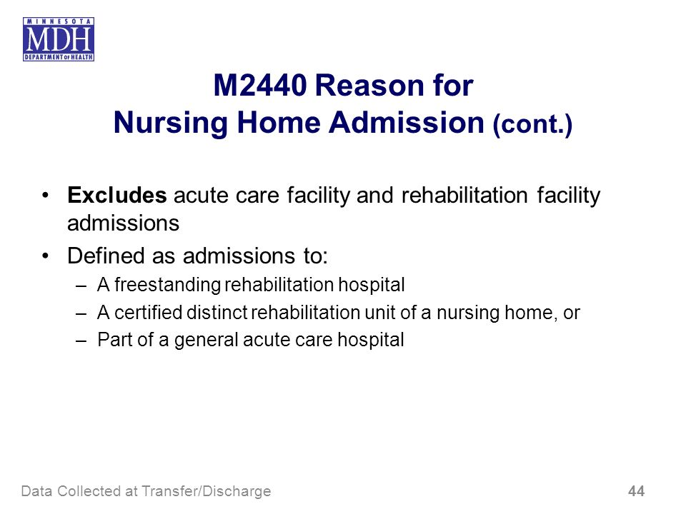 M2440 Reason for Nursing Home Admission (cont.)