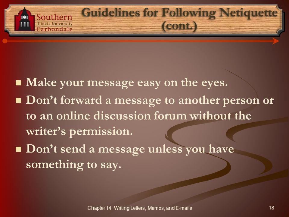 Guidelines for Following Netiquette (cont.)