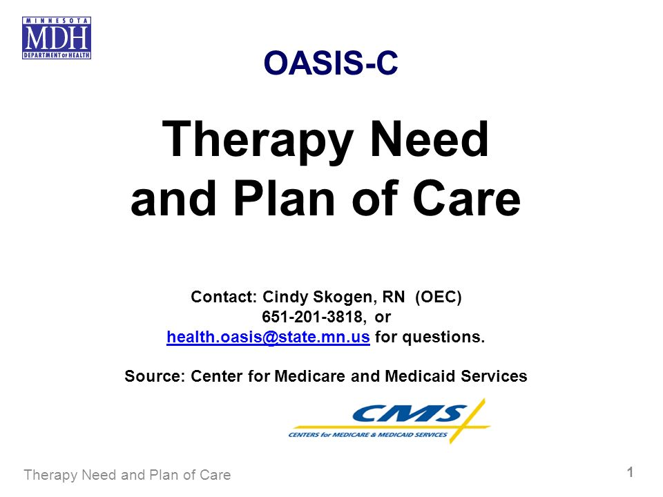 Therapy Need and Plan of Care
