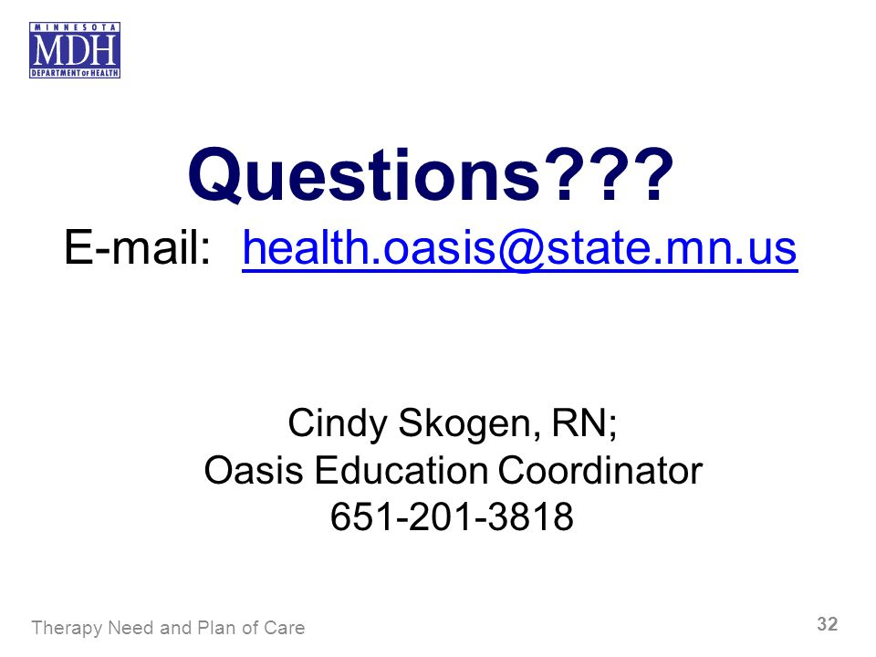 Questions E-mail: health.oasis@state.mn.us