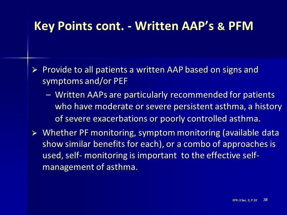 Key Points cont. - Written AAP's & PFM
