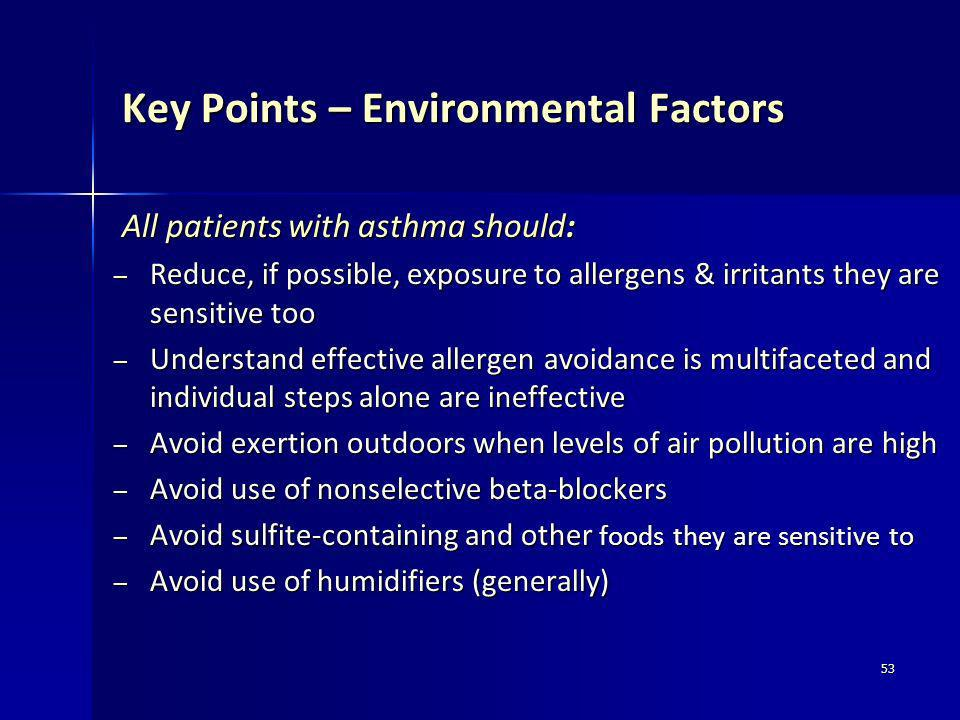 Key Points – Environmental Factors