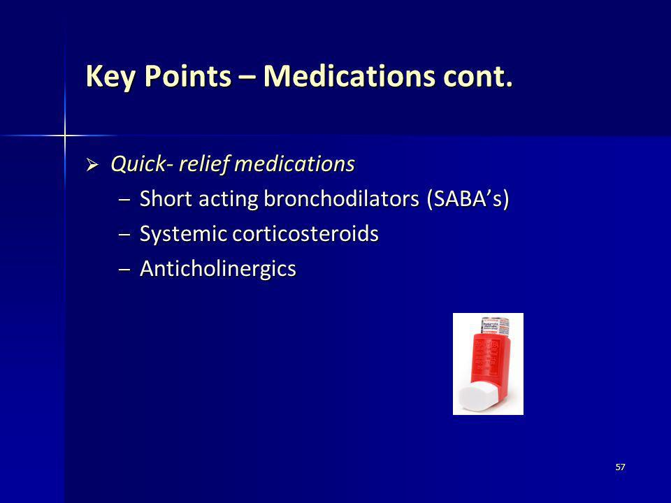 Key Points – Medications cont.