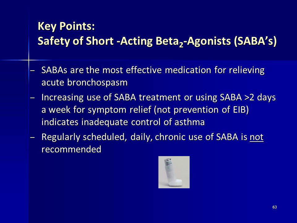 Key Points: Safety of Short -Acting Beta2-Agonists (SABA's)