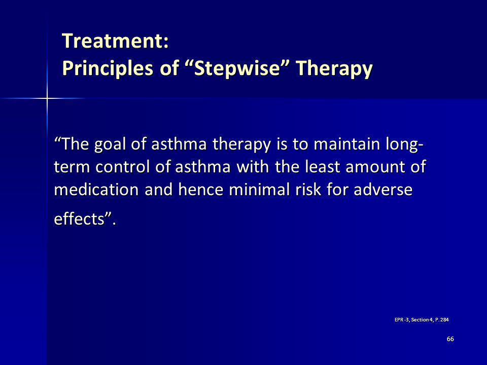 Treatment: Principles of Stepwise Therapy