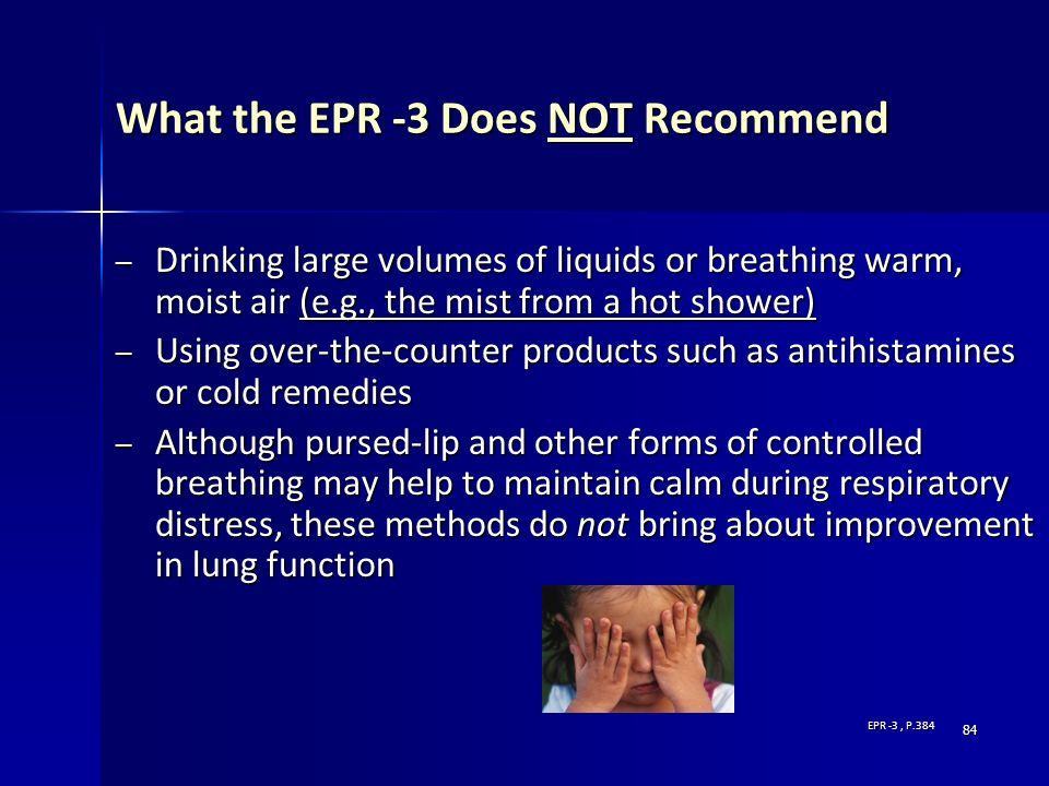 What the EPR -3 Does NOT Recommend