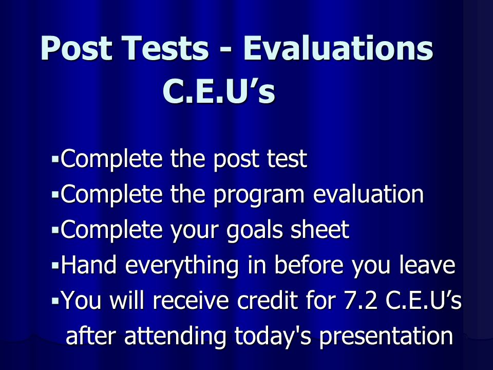 Post Tests - Evaluations C.E.U's