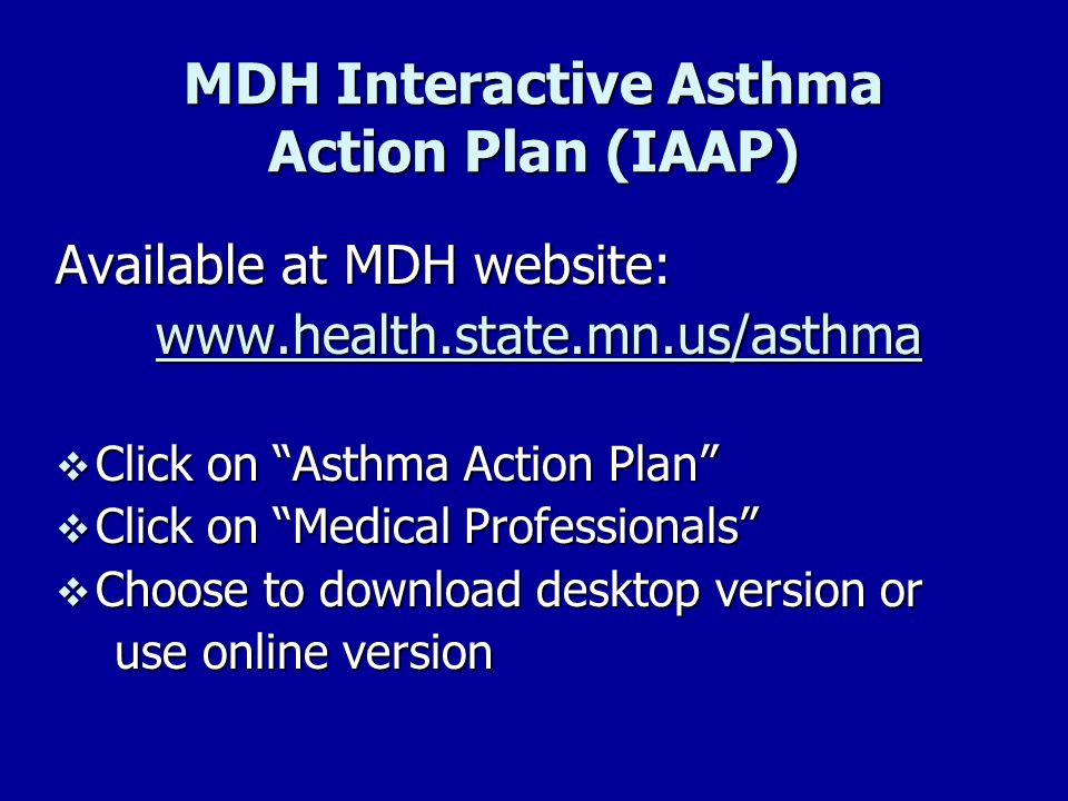 MDH Interactive Asthma Action Plan (IAAP)