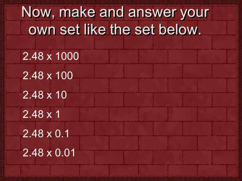 Now, make and answer your own set like the set below.