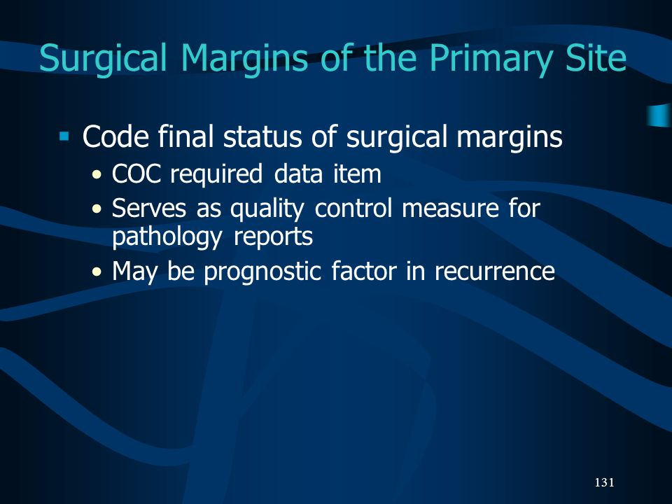 Surgical Margins of the Primary Site