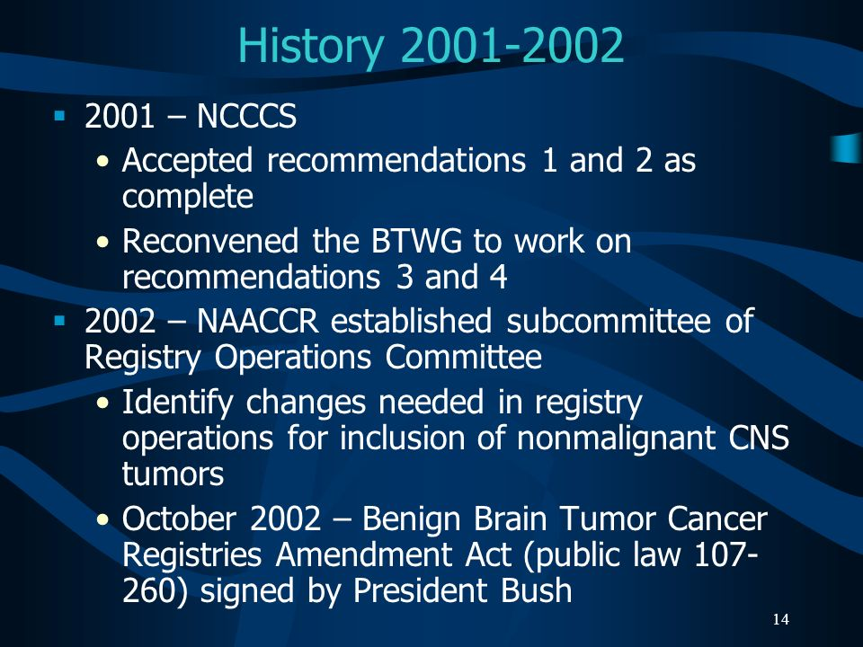 History 2001-2002 2001 – NCCCS. Accepted recommendations 1 and 2 as complete. Reconvened the BTWG to work on recommendations 3 and 4.
