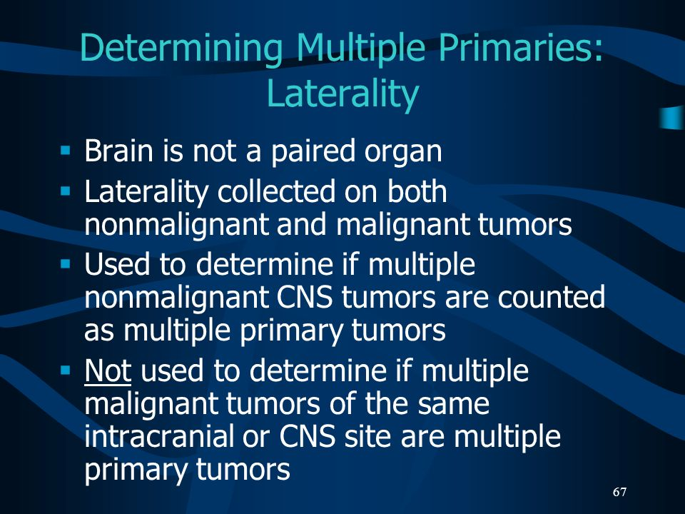 Determining Multiple Primaries: Laterality