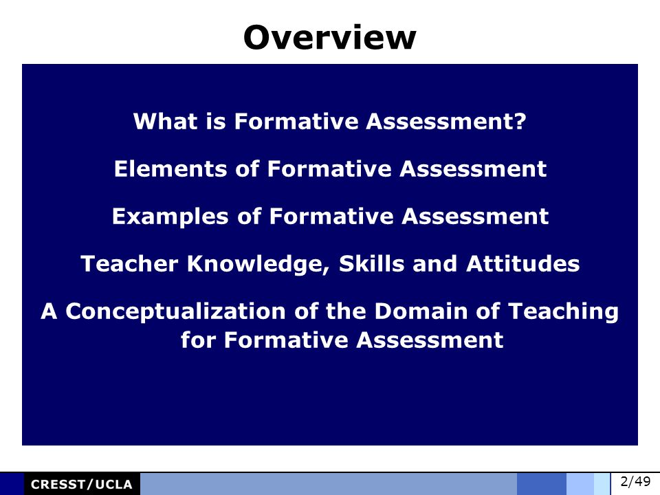 Overview What is Formative Assessment