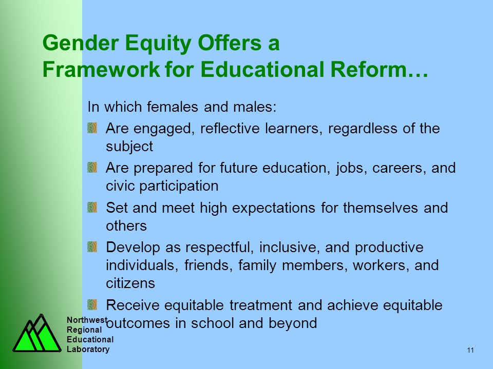 Gender Equity Offers a Framework for Educational Reform…