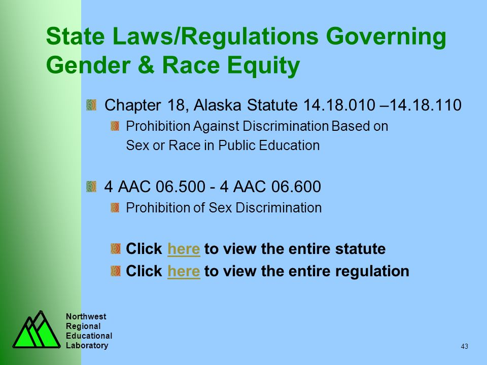 State Laws/Regulations Governing Gender & Race Equity