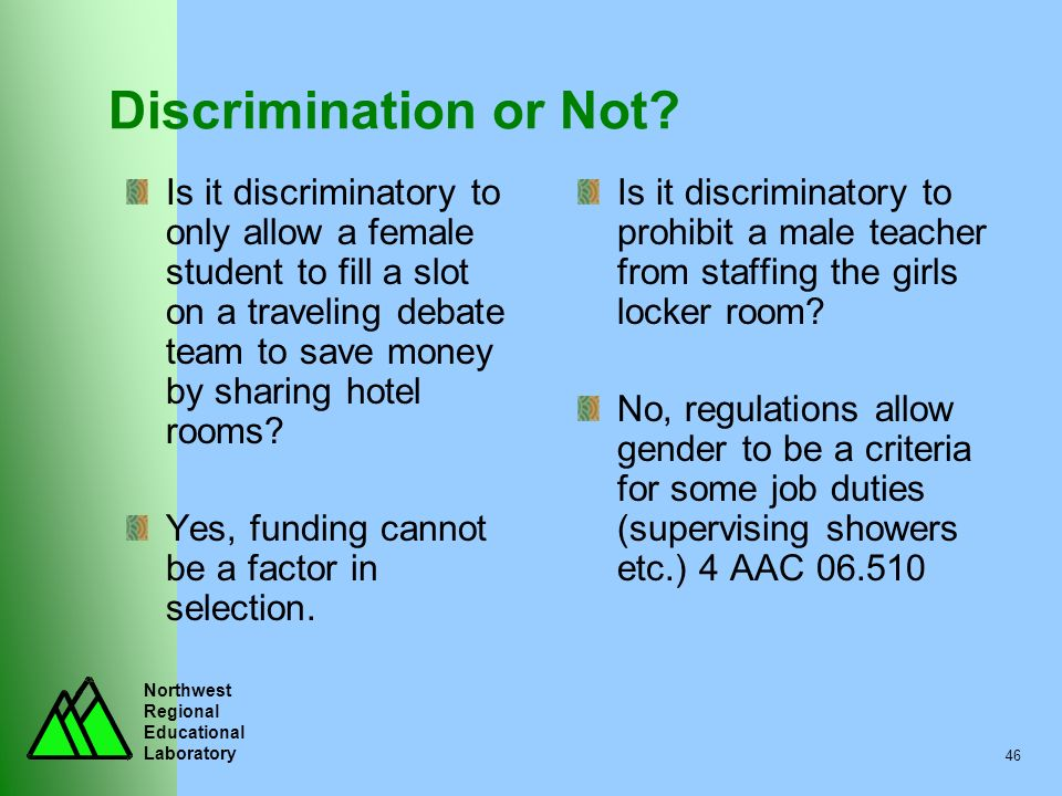 Discrimination or Not