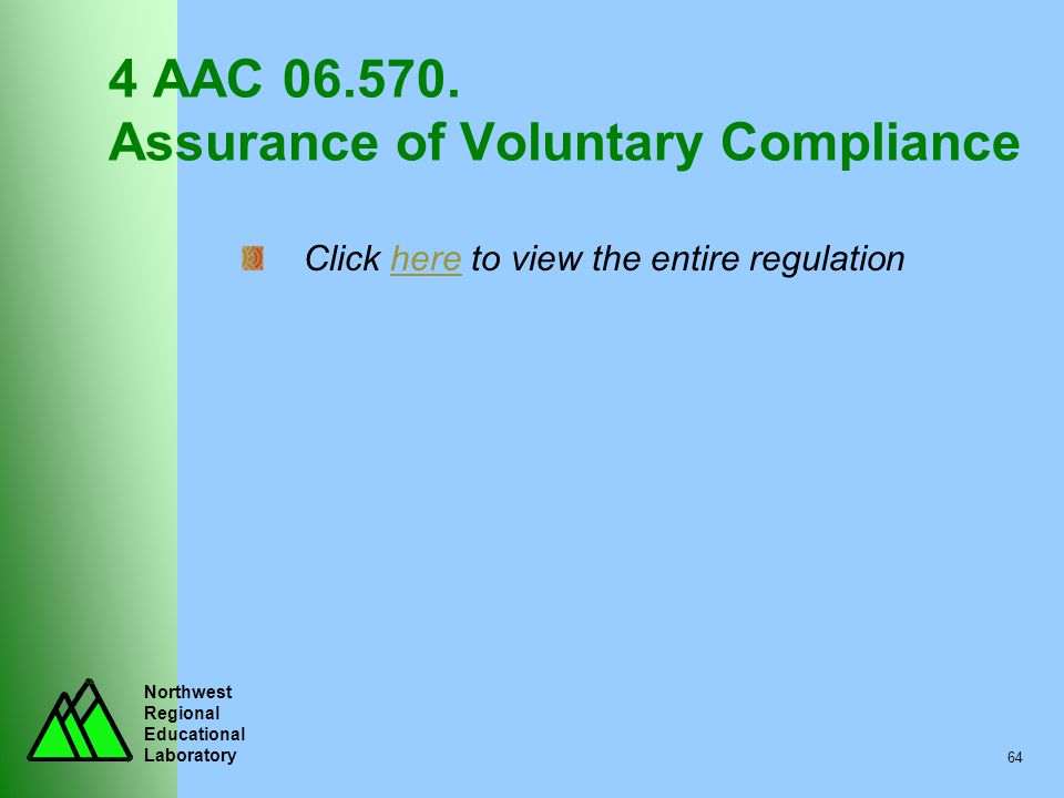 4 AAC 06.570. Assurance of Voluntary Compliance