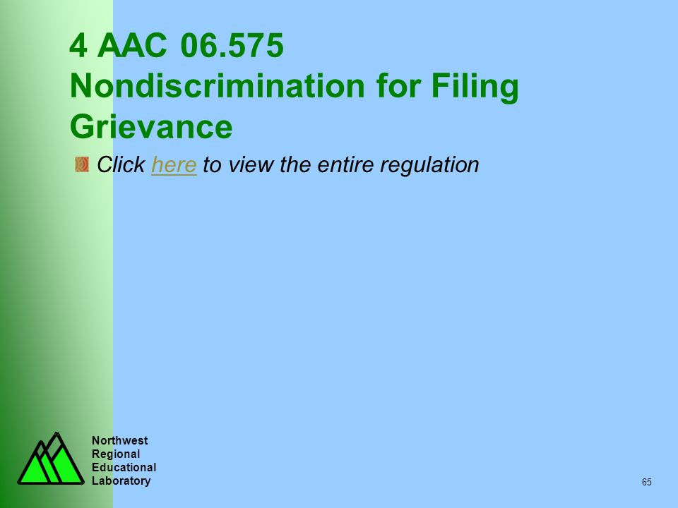 4 AAC 06.575 Nondiscrimination for Filing Grievance