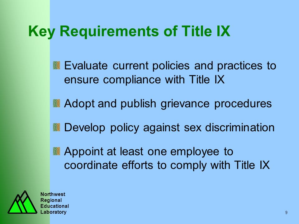 Key Requirements of Title IX