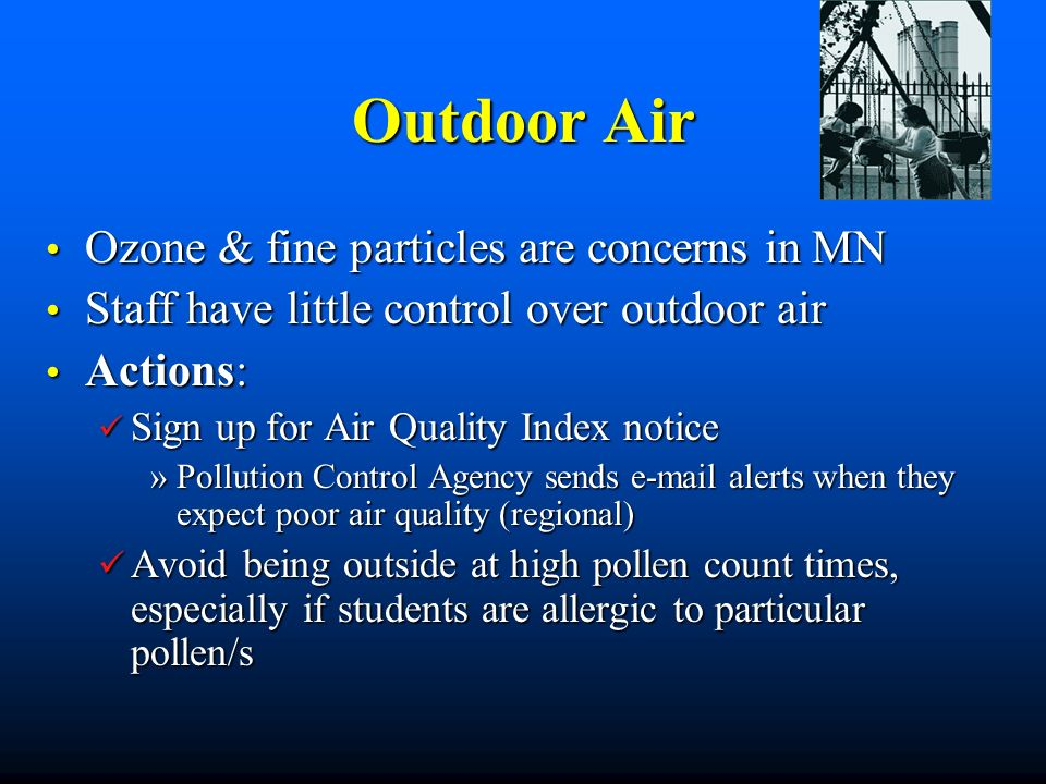 Outdoor Air Ozone & fine particles are concerns in MN