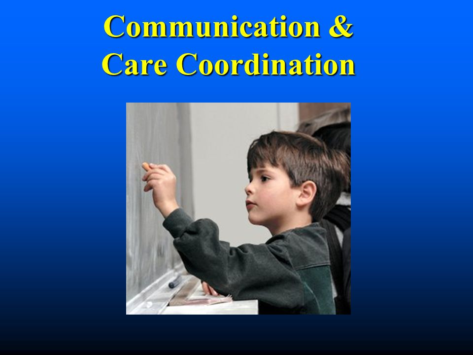 Communication & Care Coordination