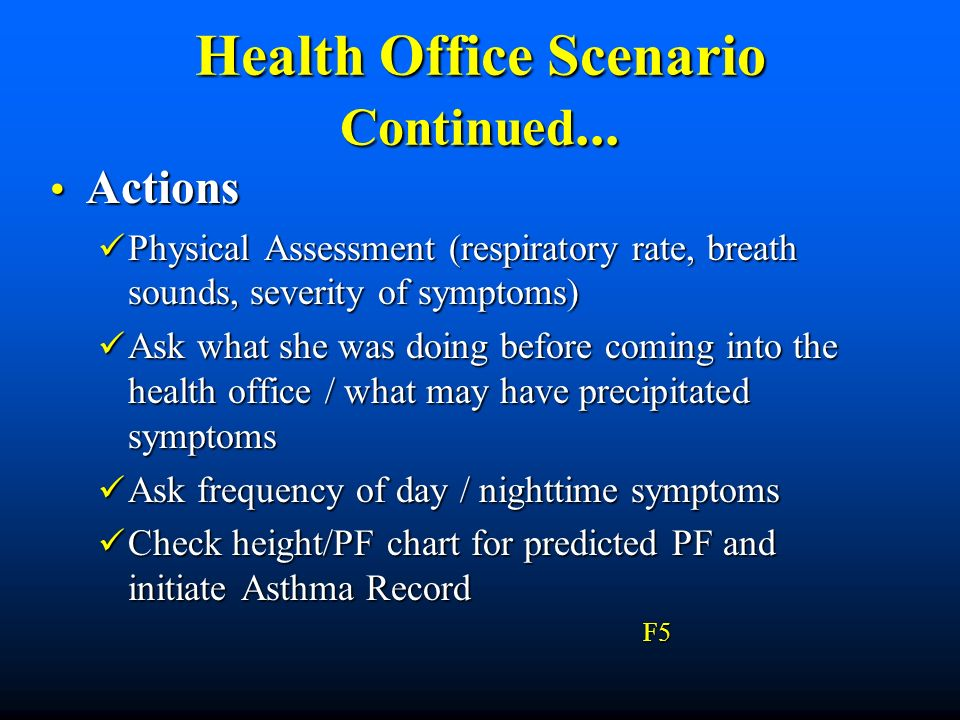 Health Office Scenario Continued...