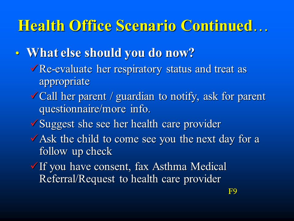 Health Office Scenario Continued…