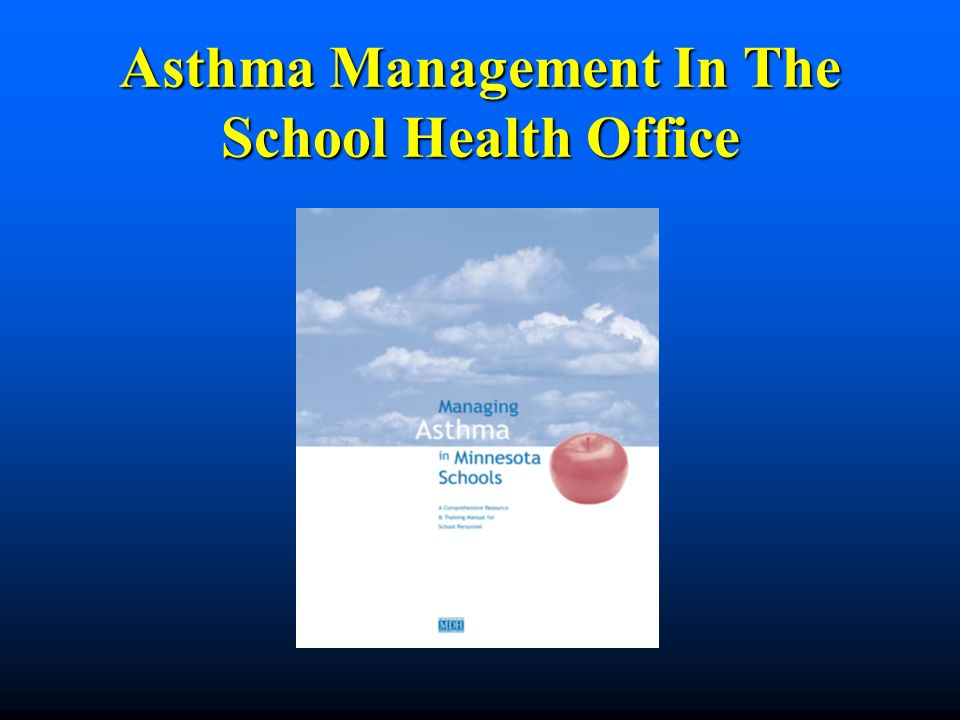 Asthma Management In The School Health Office