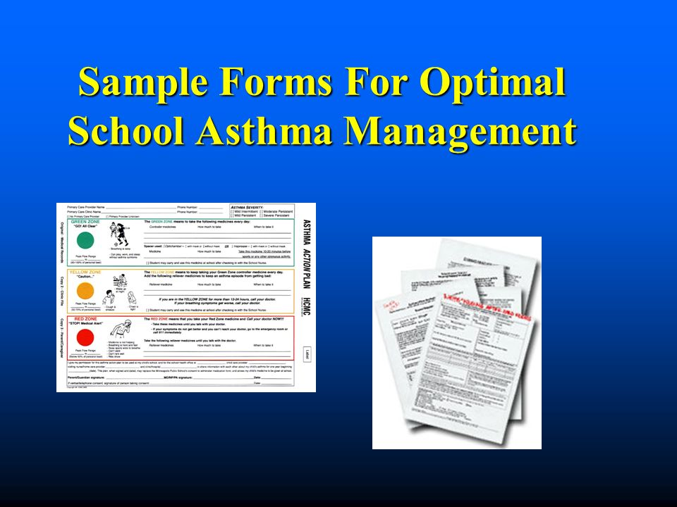 Sample Forms For Optimal School Asthma Management