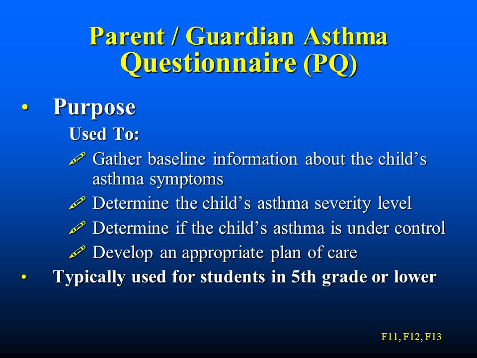 Parent / Guardian Asthma Questionnaire (PQ)