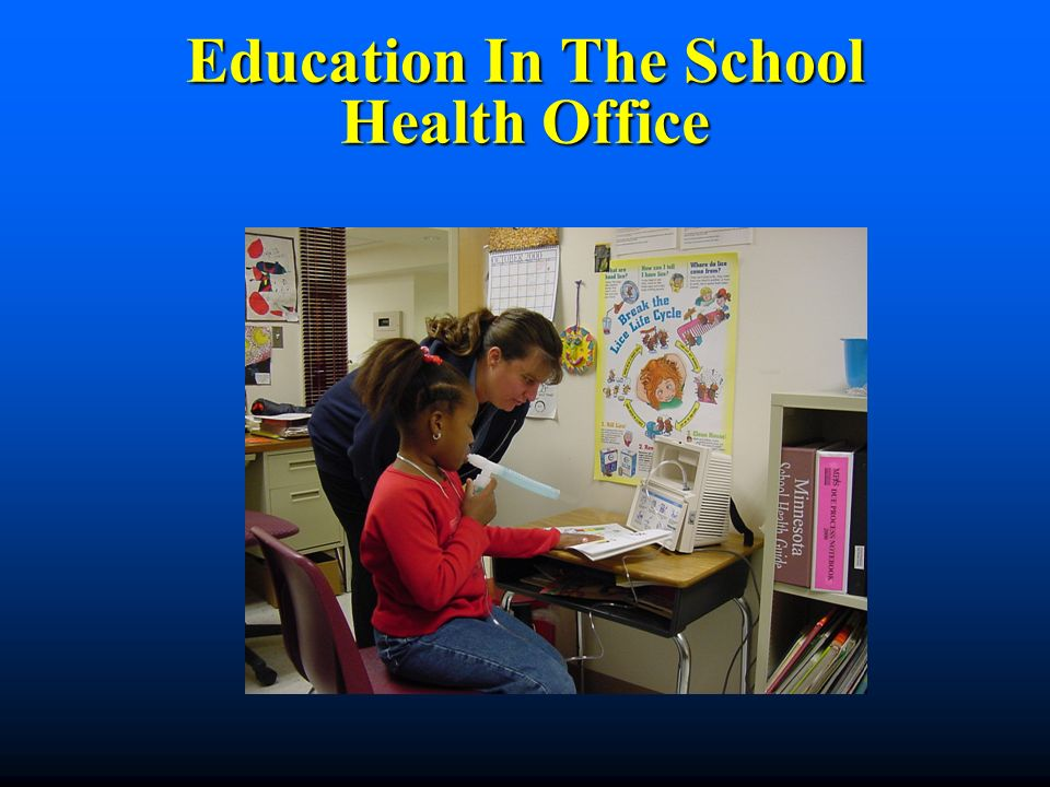 Education In The School Health Office