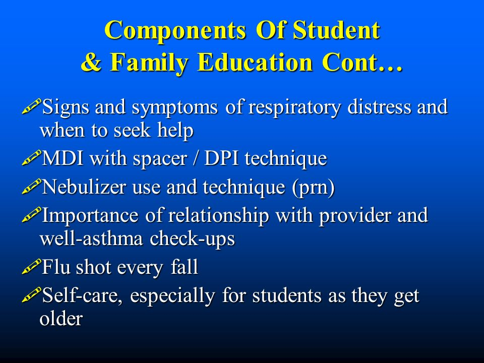 Components Of Student & Family Education Cont…