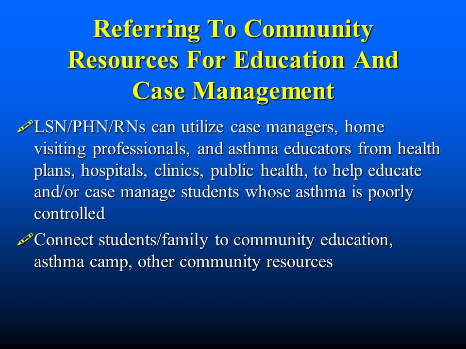 Referring To Community Resources For Education And Case Management