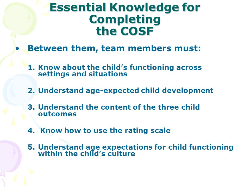 Essential Knowledge for Completing the COSF
