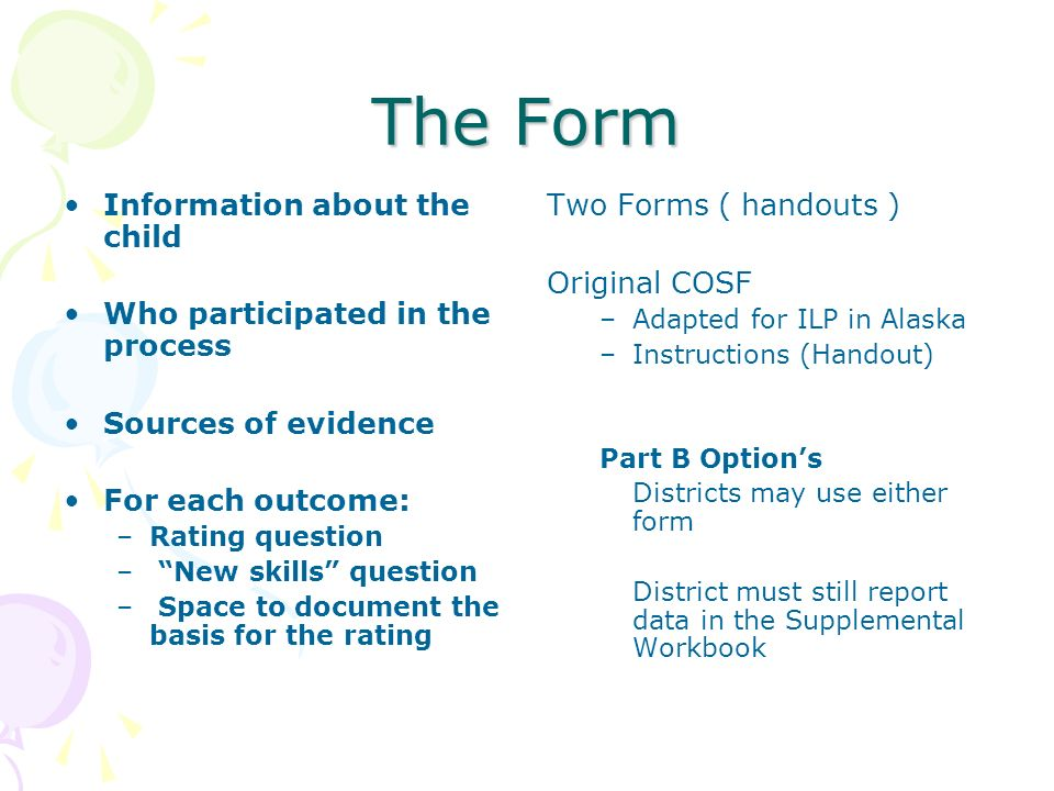 The Form Information about the child Who participated in the process