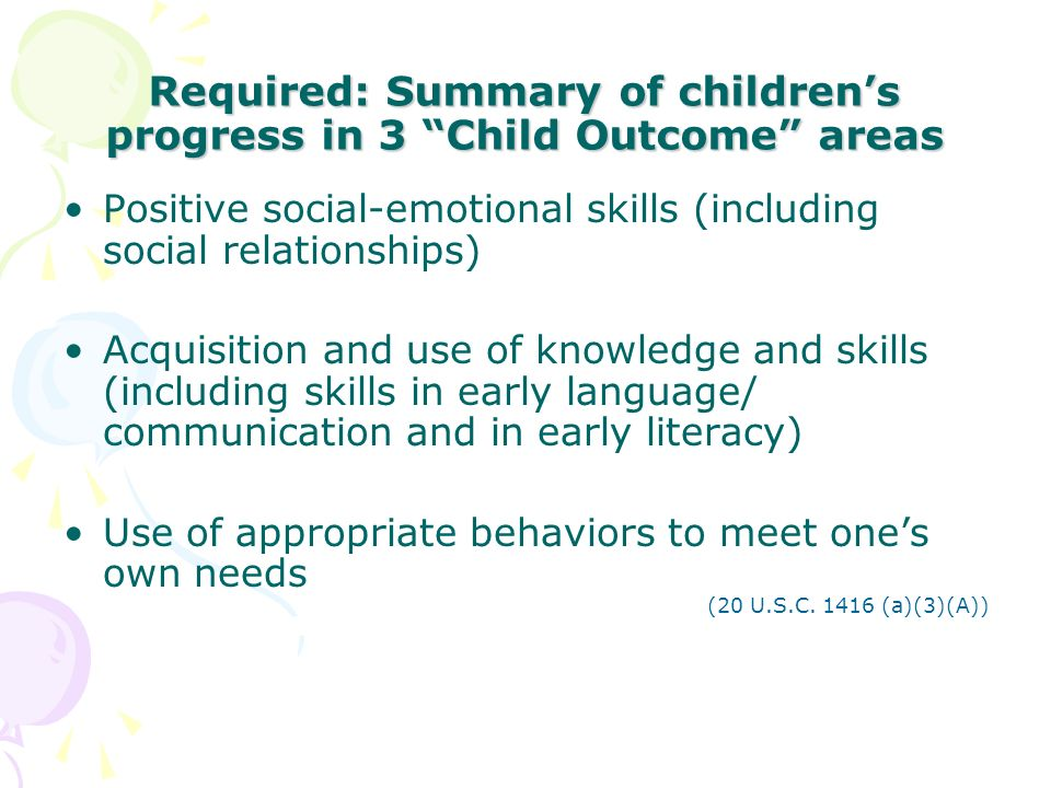 Required: Summary of children's progress in 3 Child Outcome areas